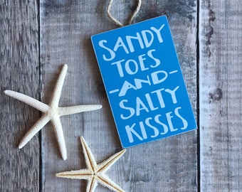 Nautical Sign - Sandy Toes - Salty Kisses - Beach Sign