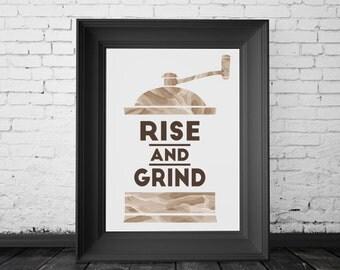 Rise & Grind // Coffee // PRINTABLE Wall Art // Digital Print
