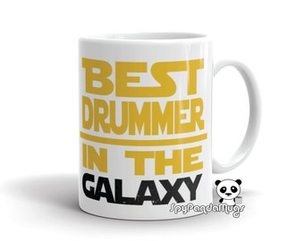 Gift For Drummer - Awesome Drummer Mug - Best Drummer In The Galaxy