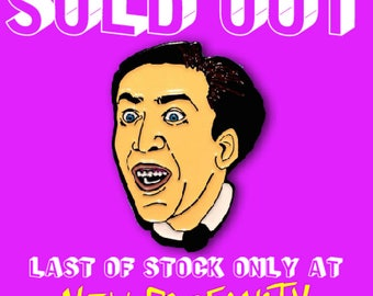 Nicolas Cage Pin - SOLD OUT