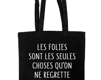 "Tote bag quote ""the follies are the only things we never regret"" Oscar Wilde"