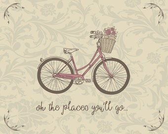 oh the places you'll go Print, Vintage, Bicycle, Places, Go, Places, Bike, Riding Bike