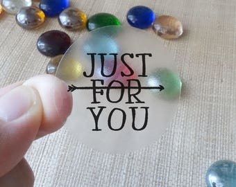 "Transparent or Silver Foil ""Just For You"" Labels Stickers Seals #R4045"