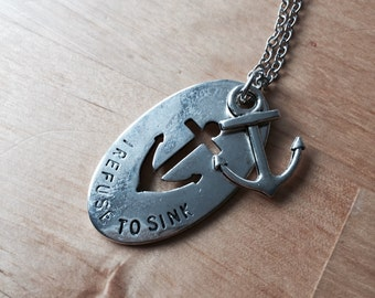 I refuse to sink chain anchor silver silver anchor never give up statement