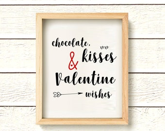 Chocolate Kisses and Valentine Wishes Print - Instant Download - Valentine's Day Quote Printable