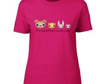 Pet Talk T Shirt
