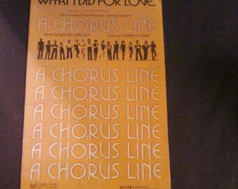 What I Did For Love from A Chorus Line Marvin Hamlisch S.A.T.B. 1976 Sheet Music