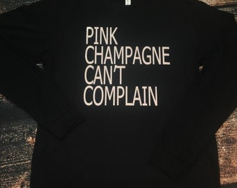 Pink Champagne Can't Complain Long Sleeve