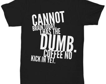 Funny T-shirt - Humorous T-shirt - Unisex - Silly T-shirt