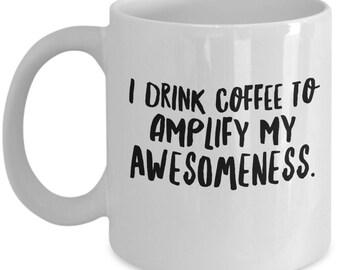 Funny Coffee Mug - Superhero Mug - Novelty Coffee Mug - Gifts For Her