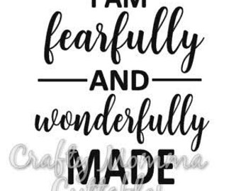 Fearfully and Wonderfully Made SVG file // Fearfully and Wonderfully Made SVG // Cut File // Silhouette File // Cutting File