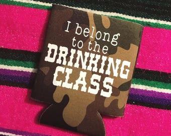 I belong to the drinking class, can cooler, drink, drank, drunk, summer, lake
