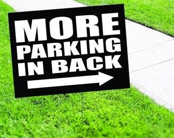More Parking In Back Yard Sign