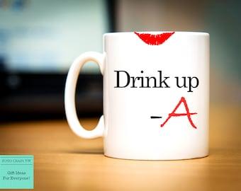 Drink Up - A   Pretty Little Liars   Lipstick Mark   Pretty Little Liars Inspired   Pretty Little Liars Mug
