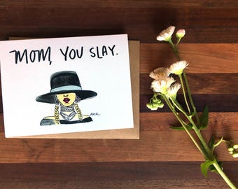 Mother's Day Card; Beyonce Mother's Day Card; Funny Mother's Day Card; Hand-Painted Mother's Day Card