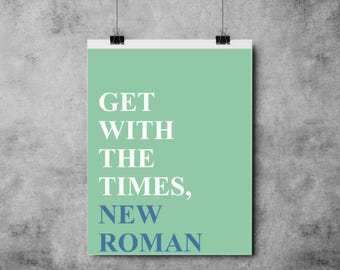 Get With The Times, New Roman - Blue / Green / White - A4/A3 - Fun
