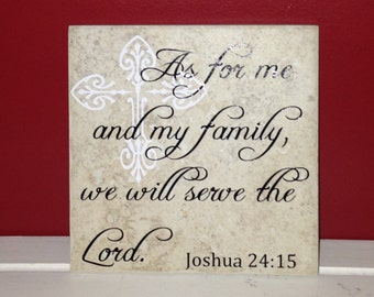 Joshua 24:15 Decorative 6x6 Tile, Vinyl Lettering