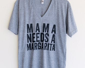 Mama Needs A Margarita V-Neck T-Shirt