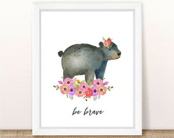 PRINTABLE Girl Bear Nursery Art Print, Bear Art Print Girl, Floral Bear Nursery, Woodland Girl Nursery, Girl Pink Bear Wall Art, Be Brave