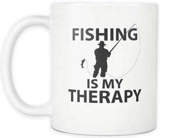 Fishing Mug, Fishing Is My Therapy, Fisherman Mug, Fisherman Gift, Fathers Day Gift, Fathers Day Mug, Dad Gift, Dad Mug, Fishing Coffee Mug