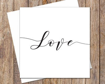 Valentine's Day Card. Anniversary Cards. Wedding Card. Engagement Card. Typography Love Card. Greeting Card. Gift Card. Black & White Design