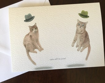 Cats off to you! A6 greeting card
