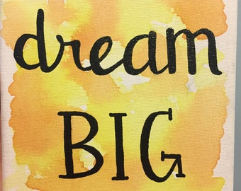 Dream Big Watercolor Canvas