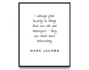 Marc Jacobs, I Always Find Beauty, Quote Print, Wall Art Poster Print with Instant Printable Digital Download