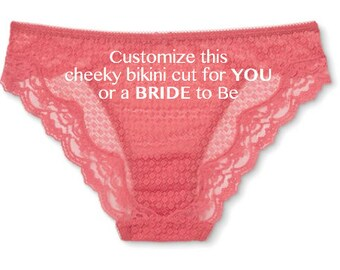 Lace Cheeky Bikini Customized for YOU or a BRIDE to be, Birthday Gift, Personalized Panties, Custom Panties, Bridal Lingerie