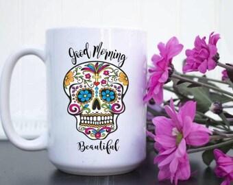 Good Morning Beautiful Cup