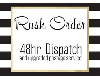 Rush Order - 48hr Dispatch