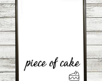 piece of cake- POSTER TO PRINT