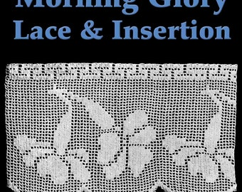 Morning Glory Lace & Insertion Filet Crochet Pattern