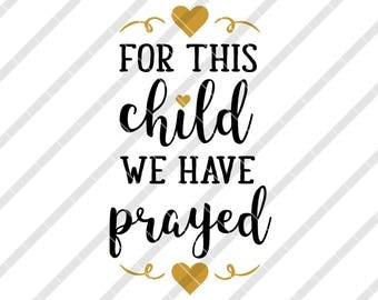For This Child We Have Prayed Etsy