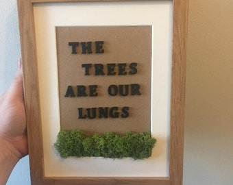 The Trees Are Our Lungs
