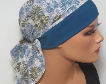 Head scarf Hat/CHEMO Hat m. dandelions high comfort during chemotherapy hair loss cancer alopecia boating convertible driving turban
