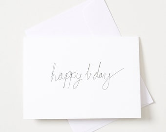 Greeting Card - Script / Happy Bday