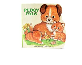 PUDGY PALS Children's Book Illustrated by Kathy Wilburn ~ Pudgy Pals Books ~ Pudgy Pals Children's Books ~ Pudgy Pals ~ Small Baby Books