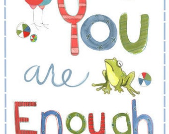 You Are Enough  Empowerment Poster  (8 X 10)