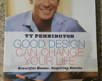 Ty Pennington - Good Design Can Change Your Life - beautiful rooms, inspiring stories.  Softcover book with FREE shipping.