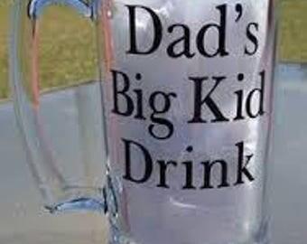 Dads Big Kid Drink