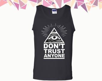 Don't Trust Anyone Tank Illuminati Tank Top Illuminati Eye Tank Mens Tank Mens Tank Top Mens Top & Tees Party Tank Gift For Him
