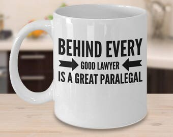 Paralegal Mug, Paralegal Gifts Under 20, Gift For Paralegal, Behind Every Good Lawyer Is A Great Paralegal