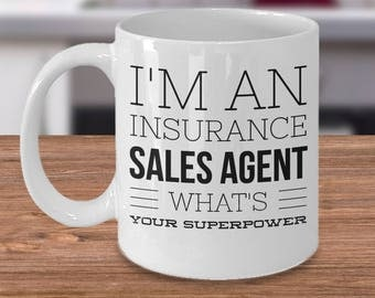 Funny Insurance Agent Mug - Gift For Insurance Agent - Insurance Agent Coffee Cup - I'm An Insurance Sales Agent What's Your Superpower