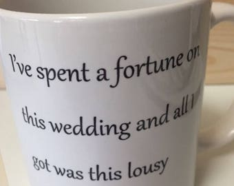 father of the bride/funny novelty gifts/wedding/coffee mug/11oz/dad