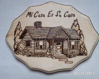 Wood Burned Plaque Mi Casa
