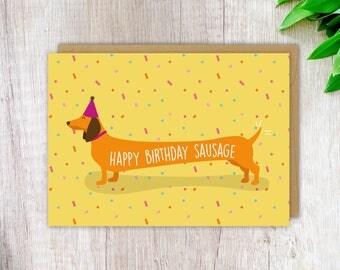 Dachshund Birthday Card Sausage Dog Birthday Card Happy Birthday Sausage Funny Card Love Card Cute Dog Card Greeting Card for Her Card
