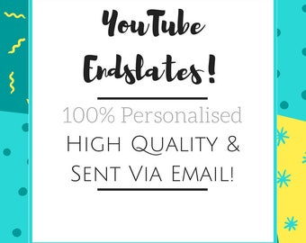 YouTube Endslate | High Quality and 100% Personalised!
