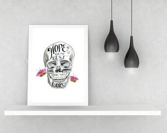 Hope for the Best Skull Print