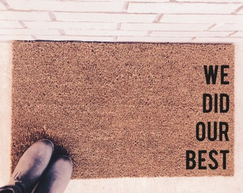 We Did Our Best. Natural CoCo Fiber Modern Tagged Outdoor Custom Doormat